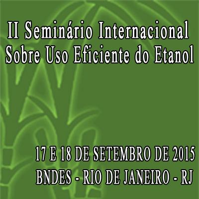 II Seminário Internacional Sobre Uso Eficiente do Etanol