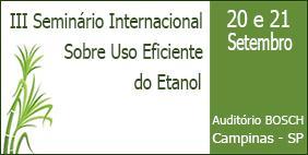 III Seminário Internacional sobre Uso Eficiente do Etanol