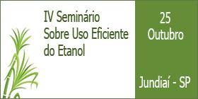 IV Seminário sobre Uso Eficiente do Etanol